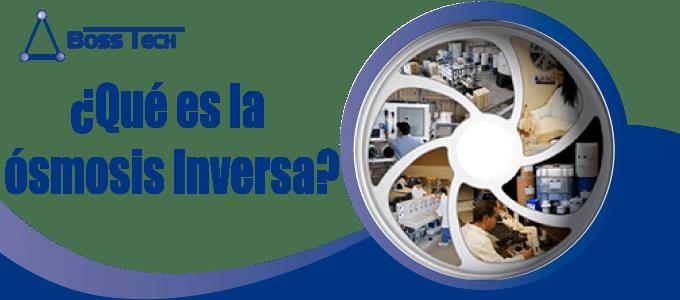 Osmosis Inversa Bosstech