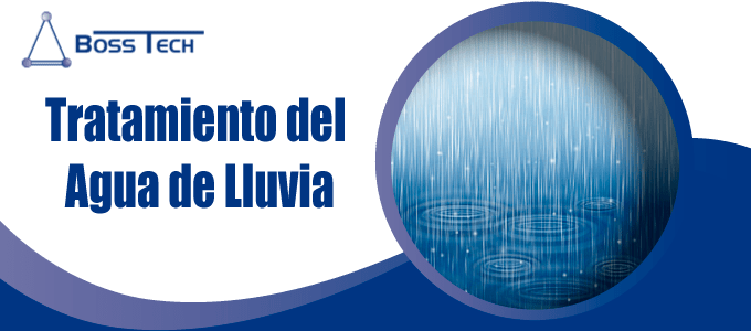 tratamiento agua lluvia bosstech