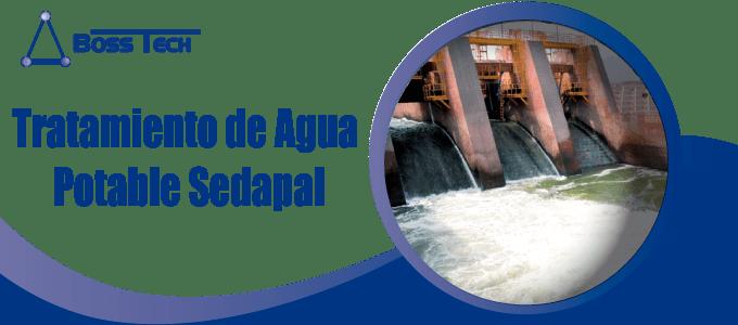 Tratamiento Agua Potable Sedapal Bosstech