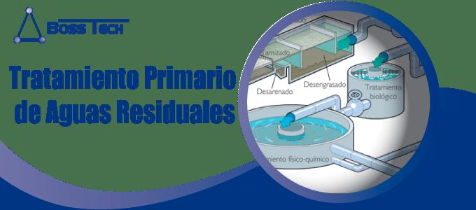 Tratamiento Primario Aguas Residuales Bosstech