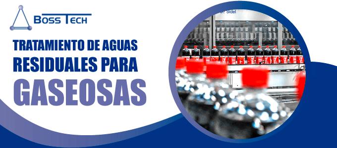 tratamiento aguas residuales gaseosas bosstech