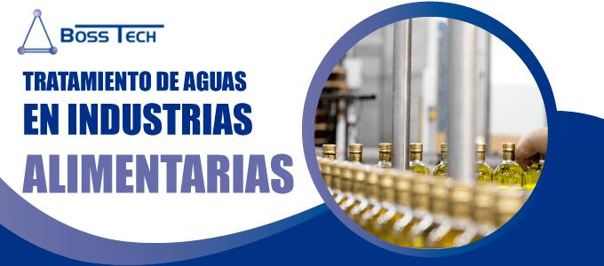 Tratamiento Aguas Industrias Alimentarias Bosstech
