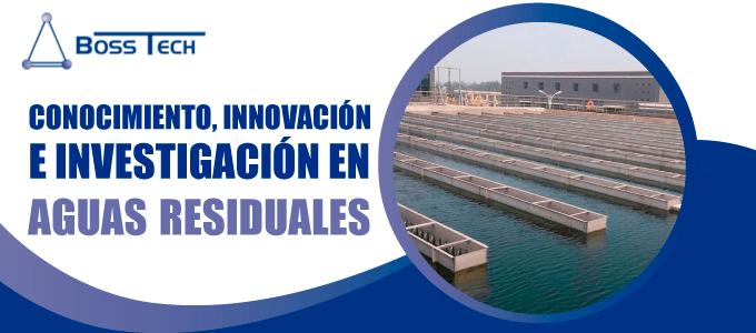 conocimiento innovacion investigacion aguas bosstech