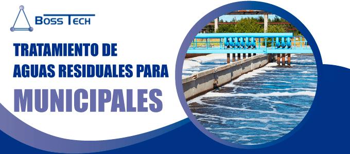 Tratamiento De Aguas Residuales Para Municipales