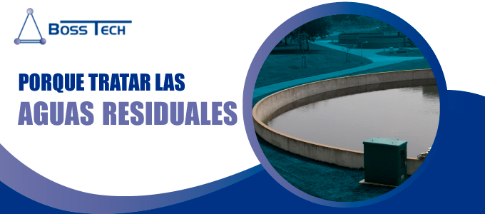 porque tratar aguas residuales bosstech