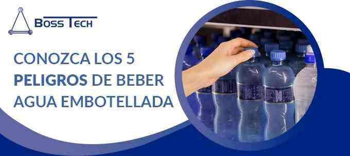 Conozca Los 5 Peligros De Beber Agua Embotellada