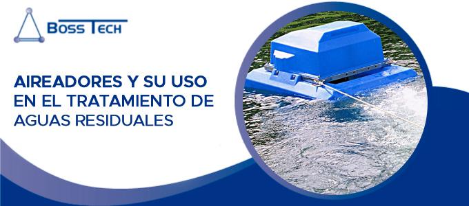 Aireadores Y Su Uso En El Tratamiento De Aguas Residuales