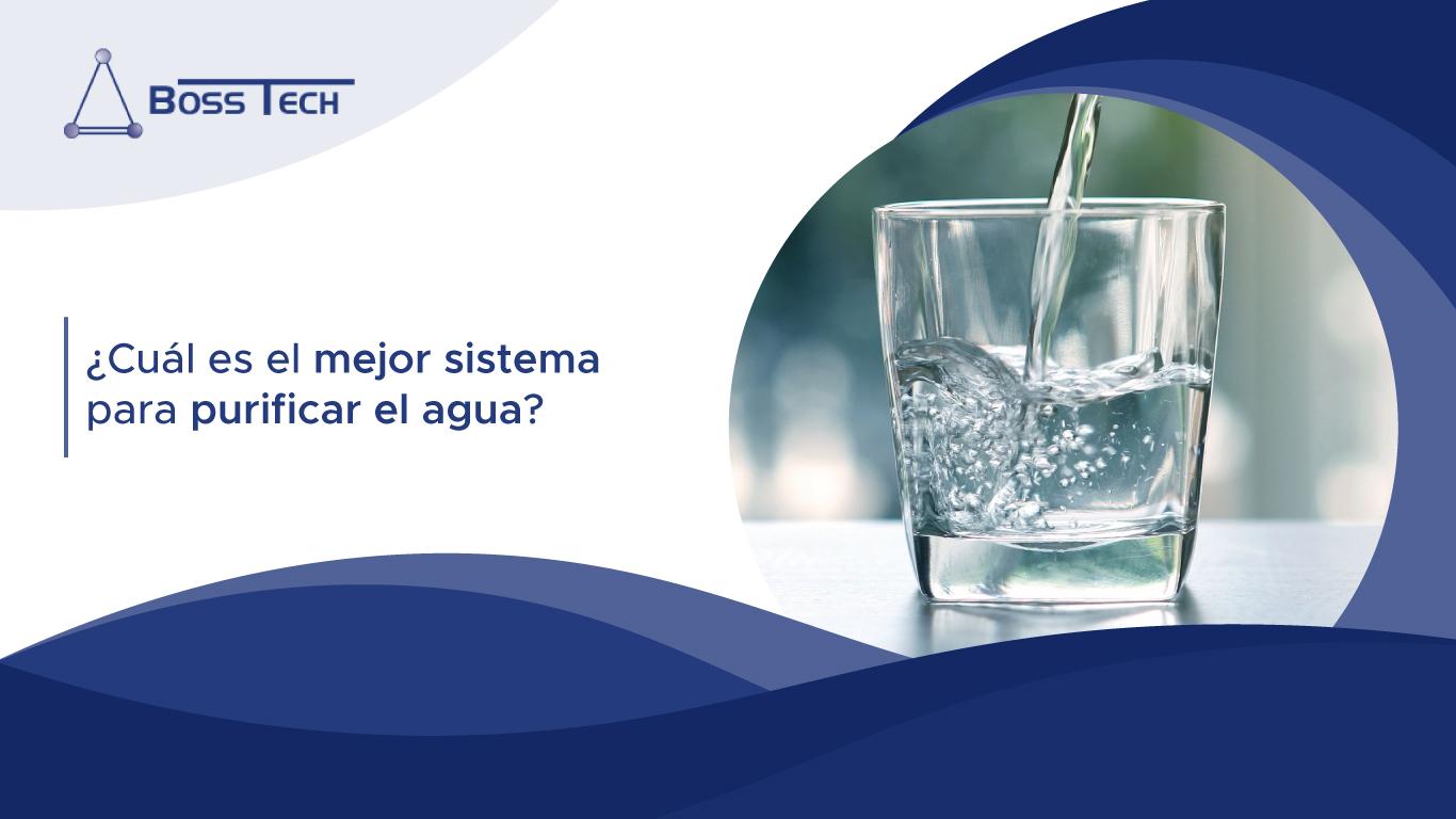 ¿Cuál Es El Mejor Sistema Para Purificar El Agua?