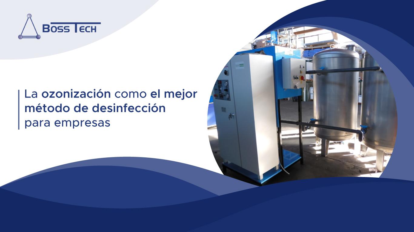 La Ozonización Como El Mejor Método De Desinfección Para Empresas