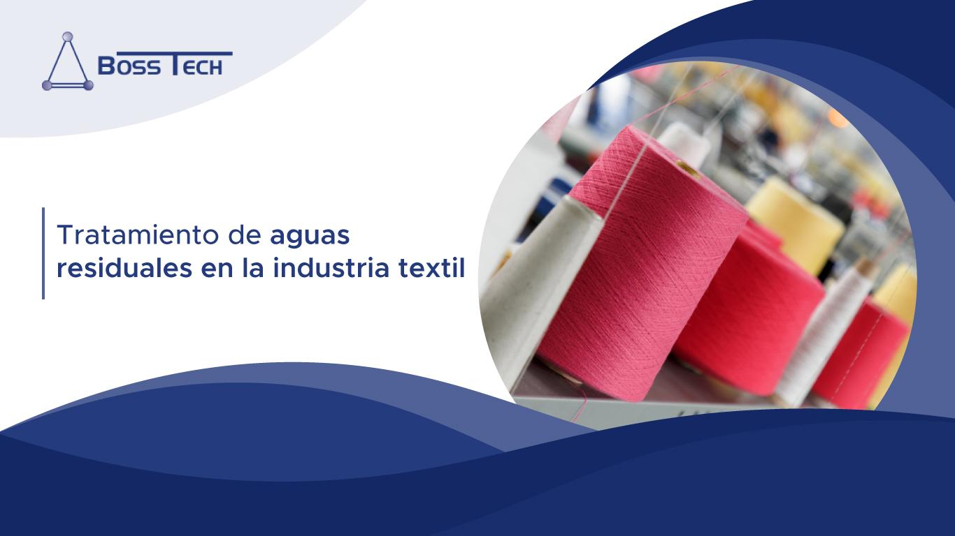 Tratamiento De Aguas Residuales En La Industria Textil